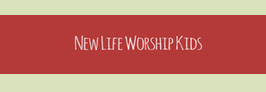 New Life Worship Kids