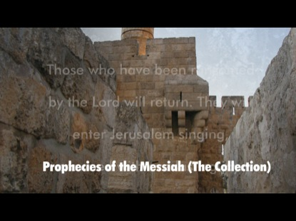 ISAIAH'S PROPHECIES OF THE MESSIAH: THE COLLECTION