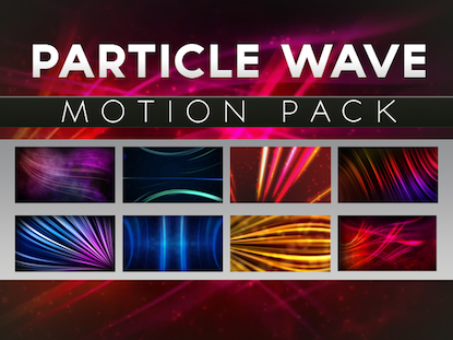 PARTICLE WAVE MOTION PACK