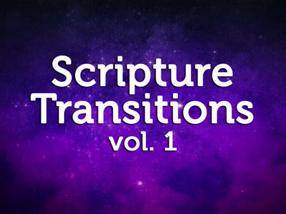 SCRIPTURE TRANSITIONS VOLUME 1