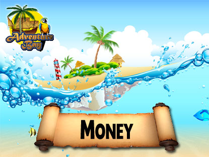 ADVENTURE BAY: MONEY