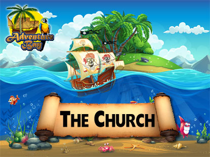 ADVENTURE BAY: THE CHURCH