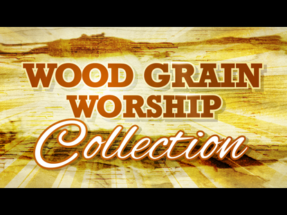WOOD GRAIN WORSHIP COLLECTION