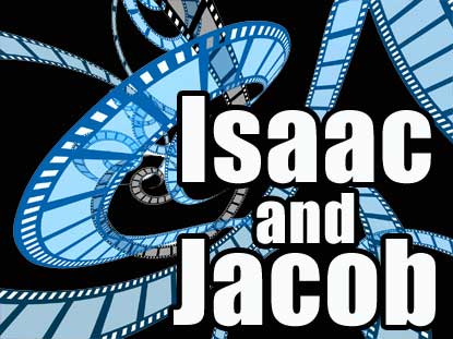 ISAAC AND JACOB