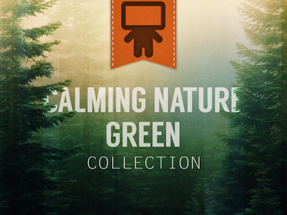 CALMING NATURE GREEN COLLECTION