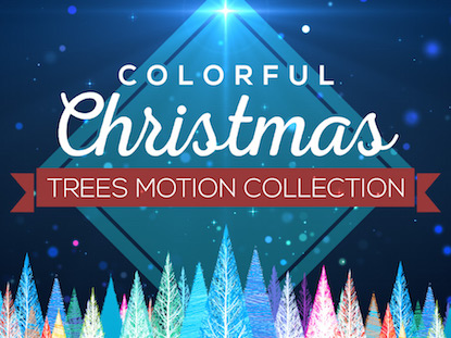 COLORFUL CHRISTMAS TREES MOTION COLLECTION