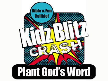 CRASH CURRICULUM: PLANT GOD'S WORD