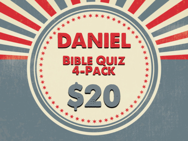 DANIEL BIBLE QUIZZES: 4 PACK