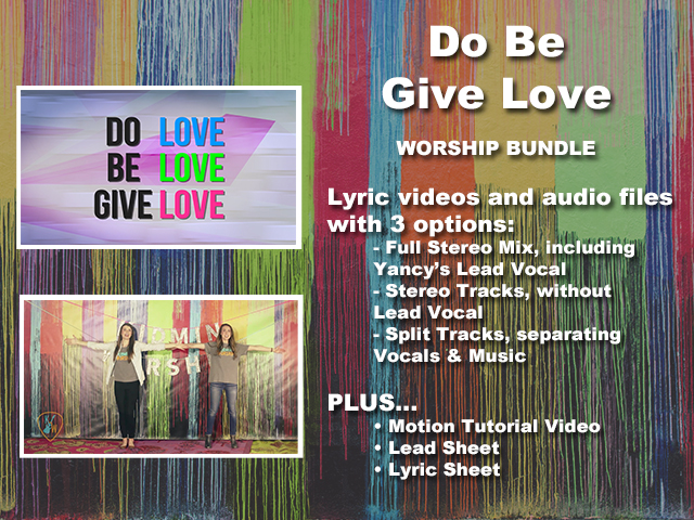 DO BE GIVE LOVE: WORSHIP BUNDLE