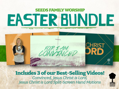 SEEDS FAMILY WORSHIP EASTER BUNDLE