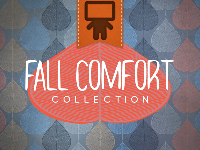 FALL COMFORT COLLECTION