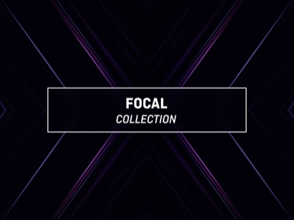 FOCAL COLLECTION