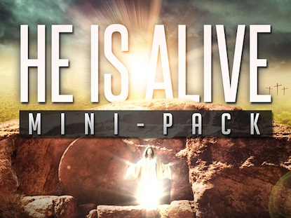 HE IS ALIVE: MINI-PACK
