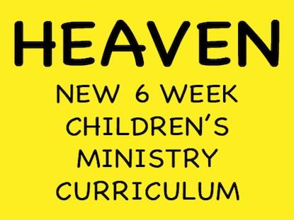 HEAVEN: 6 WEEK CURRICULUM