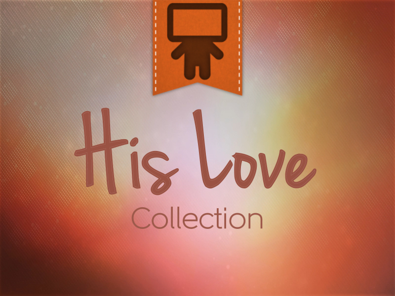 HIS LOVE COLLECTION