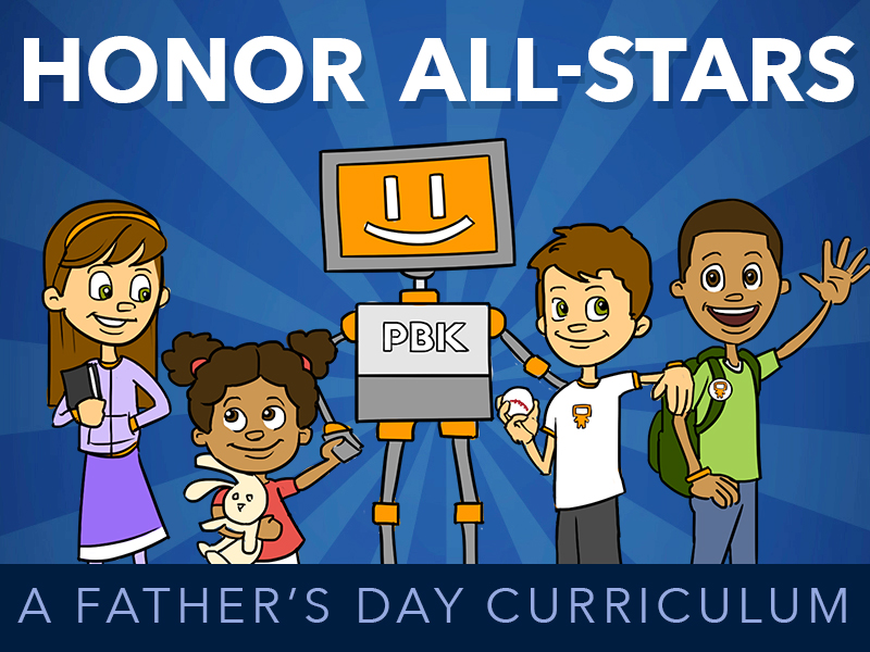 HONOR ALL-STARS, FATHER'S DAY CURRICULUM