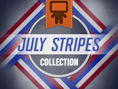 JULY STRIPES COLLECTION