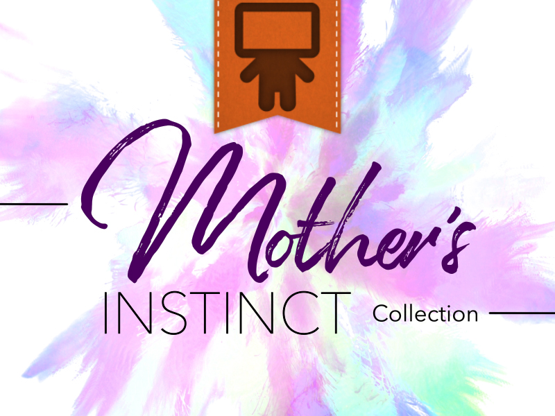 MOTHER'S INSTICT COLLECTION - SPANISH