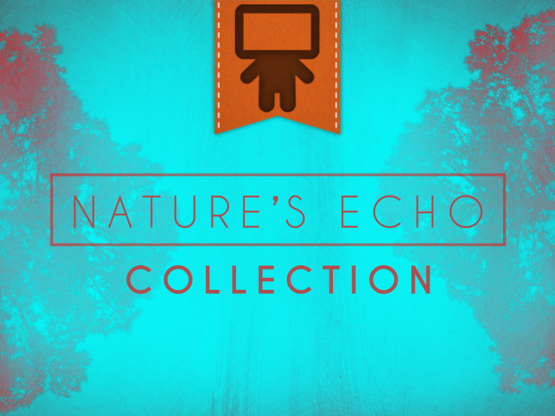 NATURE'S ECHO COLLECTION