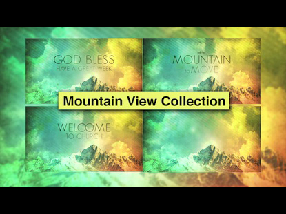 MOUNTAIN VIEW COLLECTION