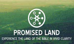 PROMISED LAND: FOOTSTEPS OF JESUS