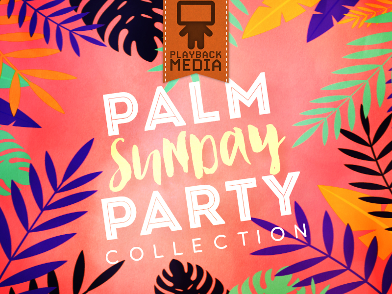 PALM SUNDAY PARTY COLLECTION
