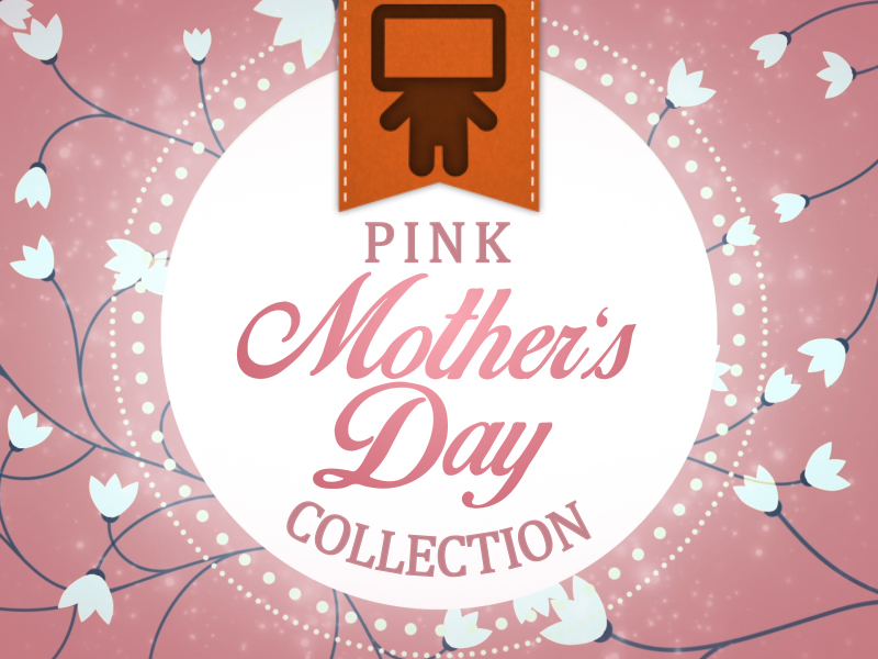 PINK MOTHER'S DAY COLLECTION