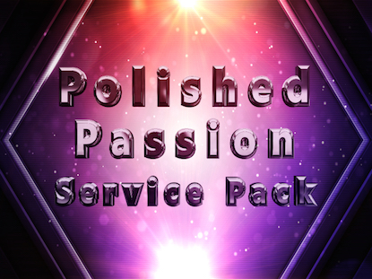 POLISHED PASSION SERVICE PACK
