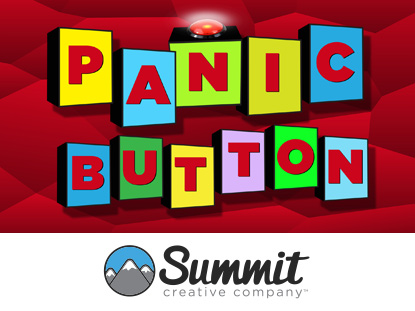 PANIC BUTTON: ELEMENTARY SERIES