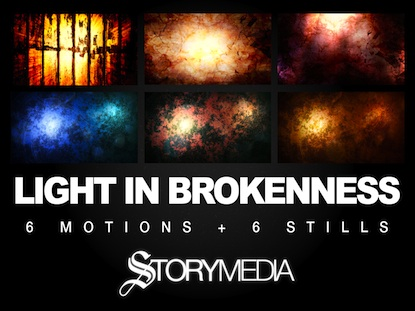 LIGHT IN BROKENNESS MOTION PACK