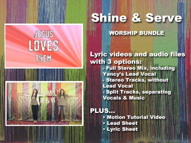 SHINE AND SERVE: WORSHIP BUNDLE