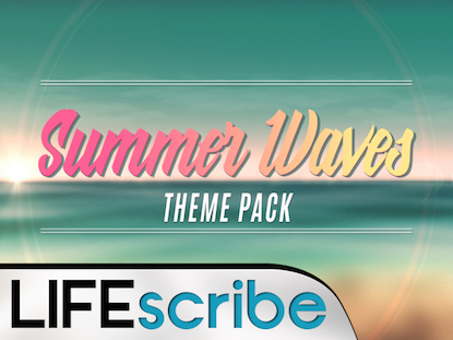 SUMMER WAVES THEME PACK