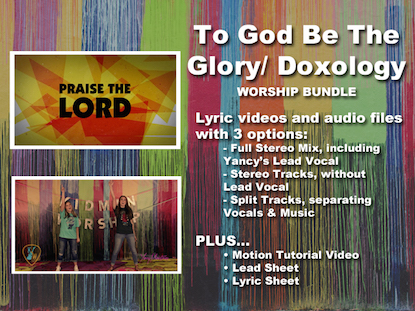 TO GOD BE THE GLORY/DOXOLOGY WORSHIP BUNDLE