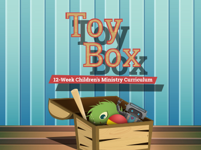 TOY BOX: 12 WEEK CURRICULUM