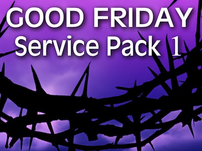 GOOD FRIDAY SERVICE PACK 1
