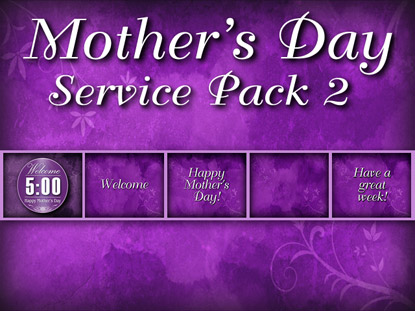 MOTHERS'S DAY SERVICE PACK 2