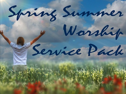 SPRING SUMMER WORSHIP SERVICE PACK 1