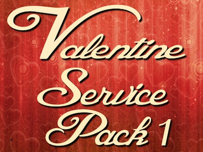 VALENTINE'S DAY SERVICE PACK 1