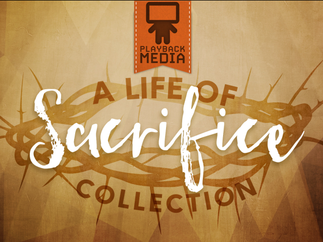 A LIFE OF SACRIFICE COLLECTION