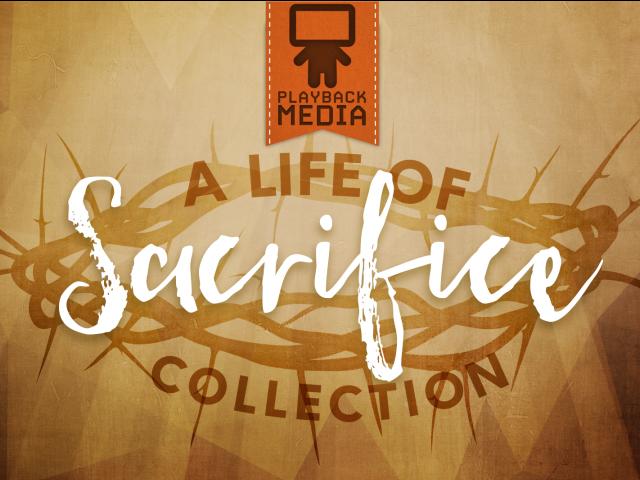 A LIFE OF SACRIFICE COLLECTION