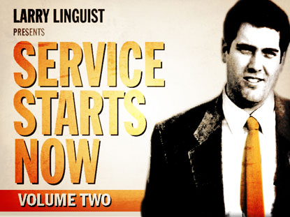 LARRY LINGUIST: SERVICE STARTS NOW VOL. 2