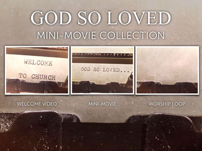GOD SO LOVED THE WORLD COLLECTION