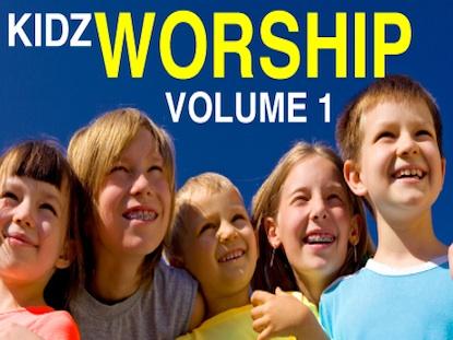 KIDZ WORSHIP VOLUME 1