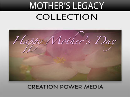 MOTHER'S LEGACY COLLECTION