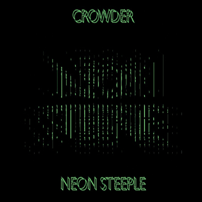 CROWDER: NEON STEEPLE SONGBOOK