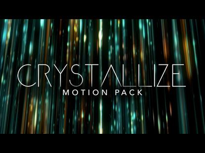 CRYSTALLIZE MOTION PACK
