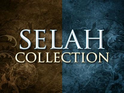 SELAH COLLECTION