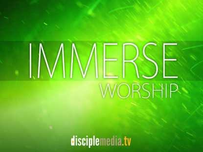 IMMERSE WORSHIP COLLECTION
