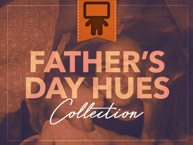 FATHER'S DAY HUES COLLECTION