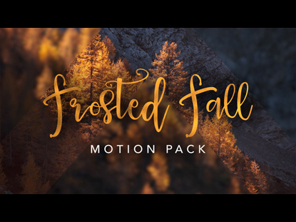 FROSTED FALL MOTION PACK